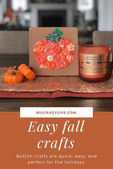 Easy Button Crafts for Fall