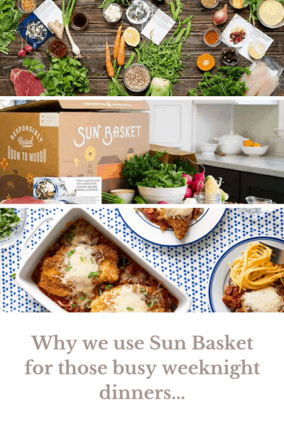 Why we are using Sun Basket for weeknight meal planning...