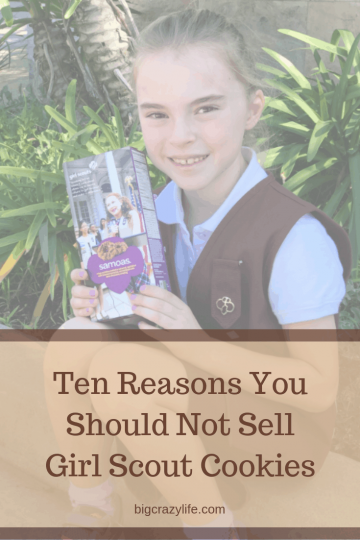 Ten Reasons You Should Not Sell Girl Scout Cookies