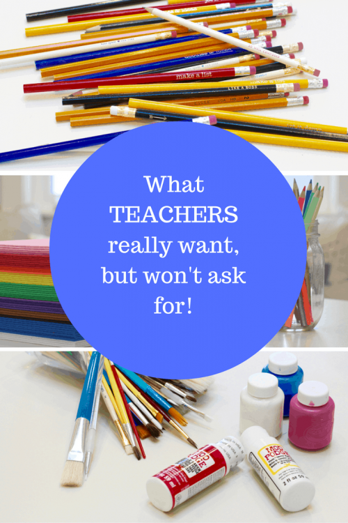What Teachers really want, but won't ask for!