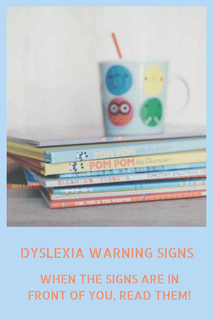 Dyslexia Warning Signs