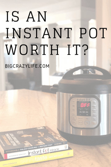 Is an Instant Pot worth it?