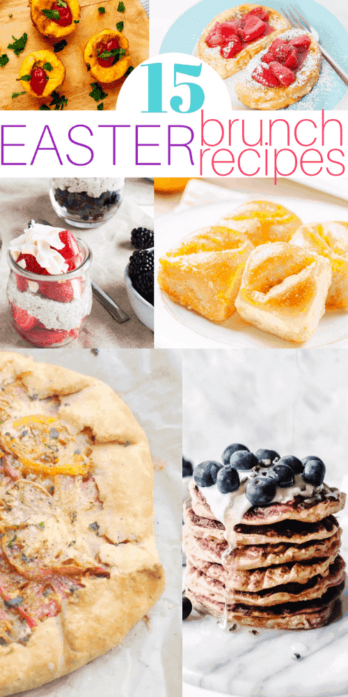 15 Easter Brunch Recipes